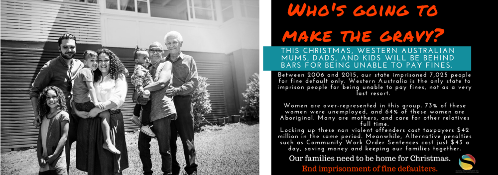 Join our Campaign to End Imprisonment of vulnerable Western Australians for unpaid fines, this Christmas. -