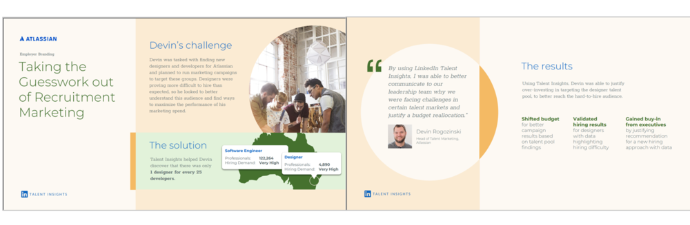Figure 3   : Atlassian Talent Insights Case Study
