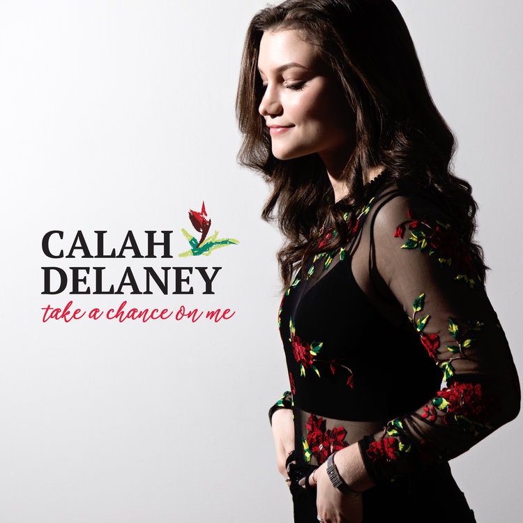 Take a Chance on Me | Calah Delaney