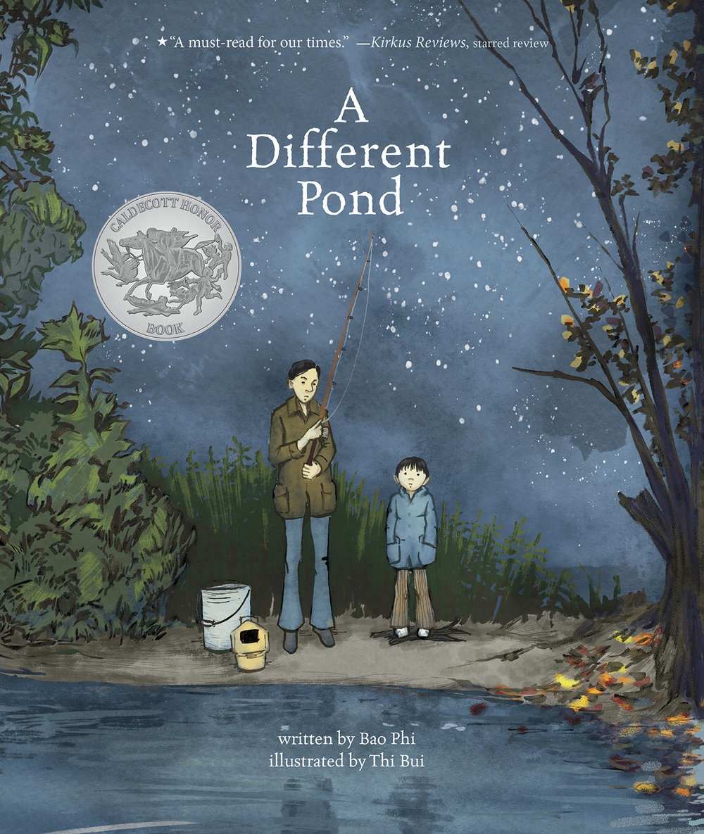 A Different Pond  - Written by Bao Phi, illustrated by Thi BuiCapstone, 2017