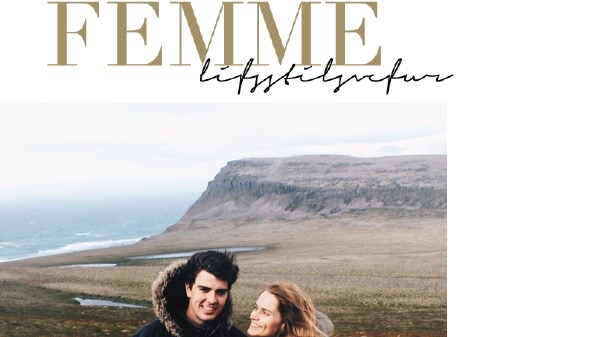 """Femme Lífsstílsvefur - """"Ég fæ mikinn innblástur úr umhverfinu í kringum mig, hvort sem það er fólk, ferðalög eða náttúrufegurð"""""""