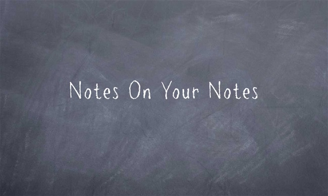 Notes On Your Notes