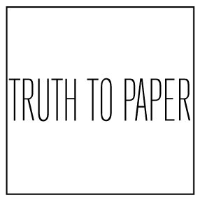 Truth To Paper