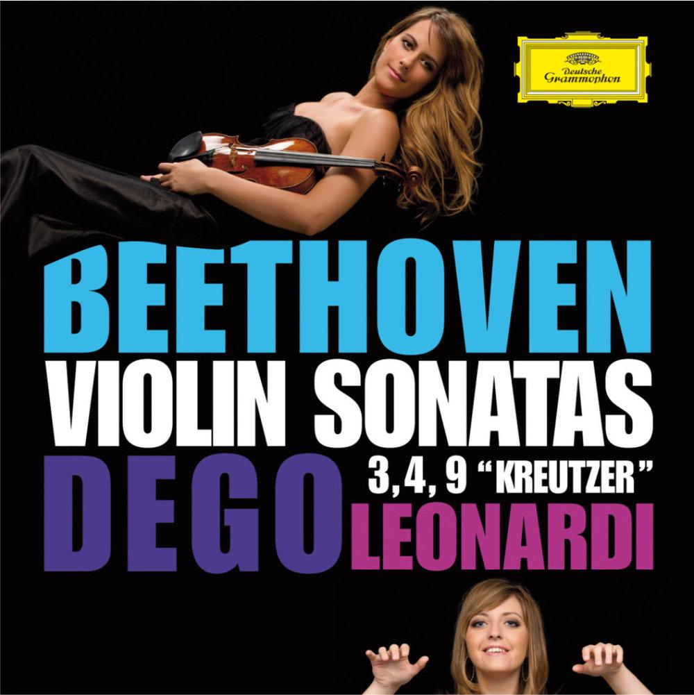 "BEETHOVEN Violin Sonatas 3-4-9 ""Kreutzer""  Francesca Dego, violin Francesca Leonardi, piano 2014 Deutsche Grammophon 481 0910 GH DDD CD"