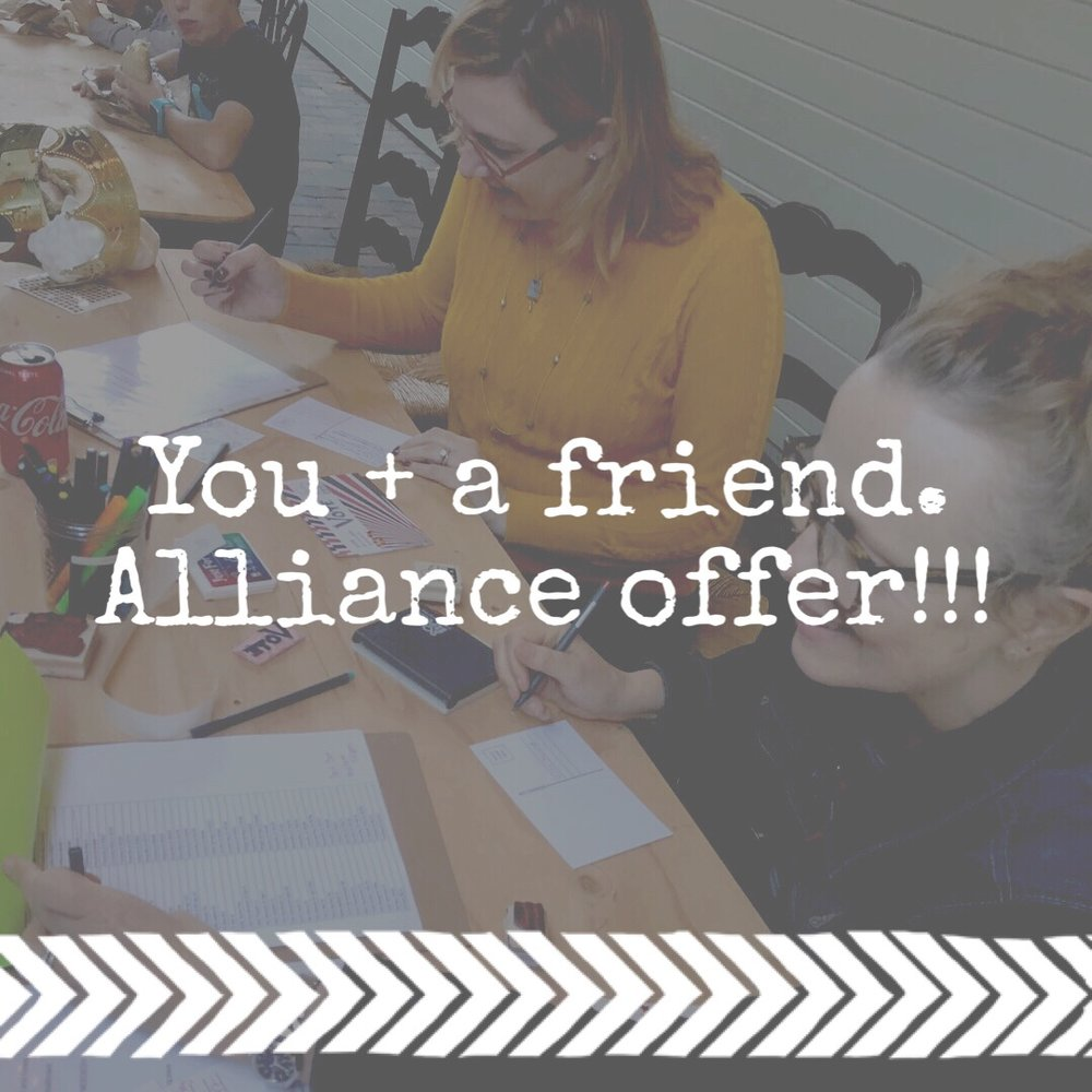 "The Alliance Deal - Buy one, get one free. We know how intimidating it can be to show up to a new thing on your own, now you don't have to. Have your friend come with you! Choose ""BESTIES Alliance Membership"" here."