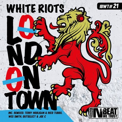 Release_WhiteRiots_LondonTown