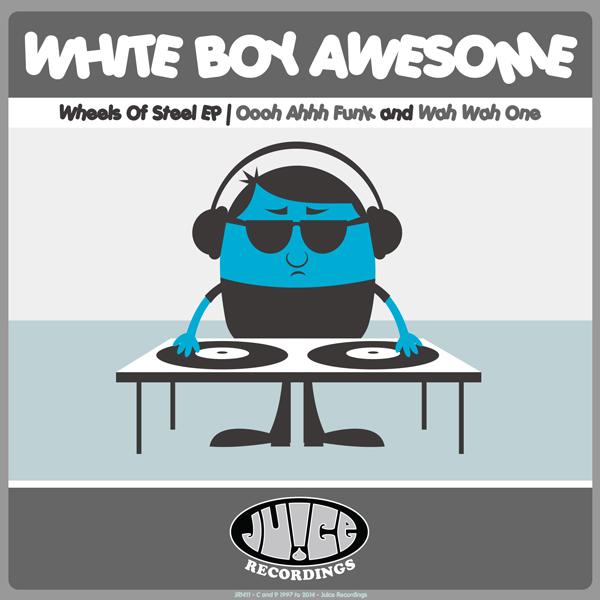 JR1411_WheelsOfSteelEP_600, Juice Recordings, The Juice Squad, Wes Smith, White Boy Awesome, Dirty Kicks, BumpR StickR, Low End Hustler, #Breaks, #Breakbeat, #JuiceHedz,  #BringBackThatFunk, #HotMessGoesBoom,  #FriendsInLowPlaces, #858FunkBass,