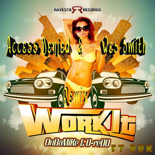 RAV103B_WorkIt_WesSmithBootyJuiceRemix, JuiceRecordings, TheJuiceSquad, WesSmith, StickyBumps,  WhiteBoyAwesome, DirtyKicks, BumpRStickR, LowEndHustler, Short Stack, MaxBet, Table Dance Anthony,  DubleTime, SuperSoulFighter, MCLickey, DiscoNinja,    #JuiceRecordings, #TheJuiceSquad, #JuiceHeads, #ItsWesSmithYo, #BringBackThatFunk, #Califunkya,  #EDM, #UDM, #Bass, #Funk, #Breaks, #Breakbeat,  #CampCharlie, #California, #SanDiego, Ravesta Records, OnDaMike, BBK, Work It, #BootyJuice