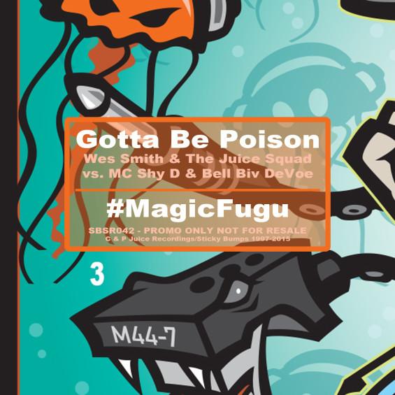 SBSR042_GottaBePoison_MagicFugu3_Advert, #WesSmith, #MagicFugu, #ScavengerHunt, Piece 3/9