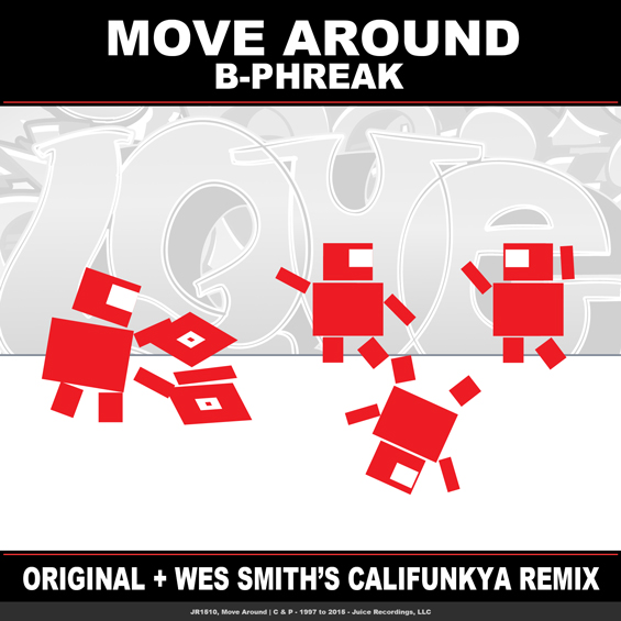 Move Around by B-Phreak & Wes Smith i Original + Wes Smith Califunkya Remix #JuiceRecordings, #TheJuiceSquad, #JuiceHeads, #ItsWesSmithYo, #B-Phreak  #EDM, #UDM, #Electro, #Club, #Funk, #Breaks, #Breakbeat,