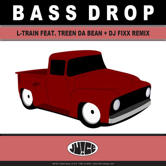 JR1511_BassDrop, #JuiceRecordings, #TheJuiceSquad, #ItsJuiceYo, #L-Train, #TreenDaBean, #EDM, #UDM, #Electro, #Club, #Funk, #Breaks, #Breakbeat, #Booty, #Bass, #Trap, #SanDiego, #California