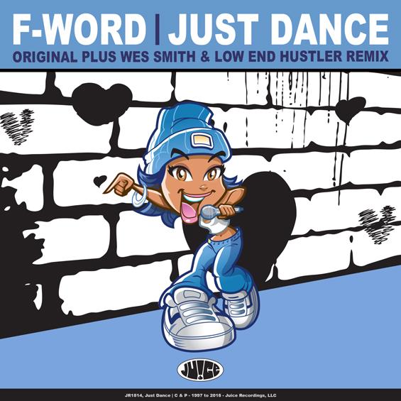 JR1514_JustDance_565_#JuiceRecordings, #TheJuiceSquad, #ItsJuiceYo, #ItsWesSmithYo, #IWSY, #LowEndHustler, #FWord, #EDM, #UDM, #Electro, #Club, #Funk, #Breaks, #Breakbeat, #Booty, #GlitchHop