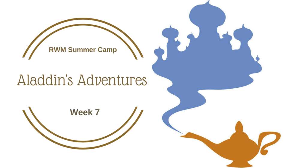 Aladdin's Adventures - WEEK 8: August 13 - 17  TRACK 3Take a ride on a magic carpet as we seek adventure with Aladdin, Sinbad, and Ali Baba. We'll encounter genies, mysterious cities, and magic lamps along the way.