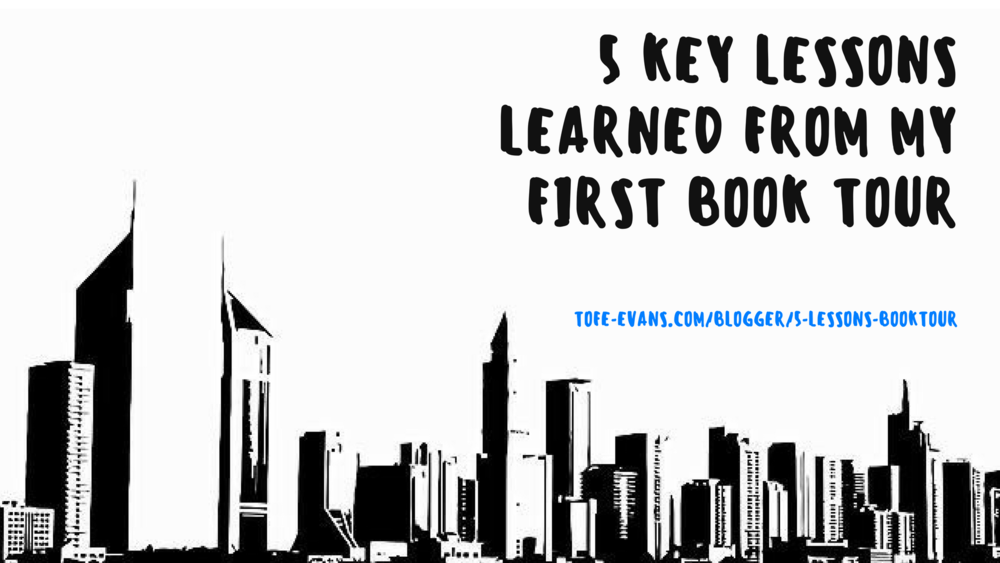 BLOG - 5 LESSONS I LEARNED FROM MY FIRST BOOK TOUR..png