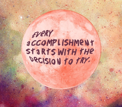try accomplishment positive quotes