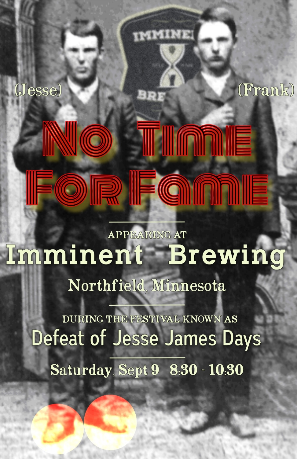 Imminent Brewing - Northfield, MNDefeat of Jesse James Days WeekendSeptember 9, 20178:30 - 10:30