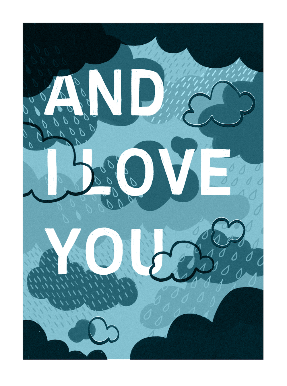 Katya-Austin-Illustration-risograph-rainy-and-i-love-you-typography.png