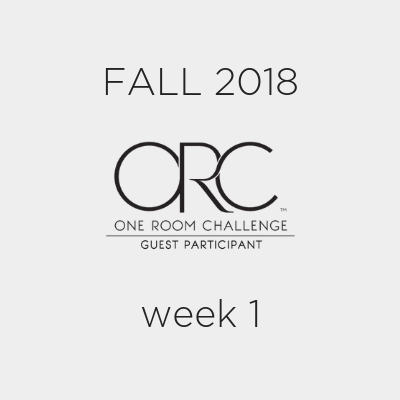 One Room Challenge Fall 2018 Week One