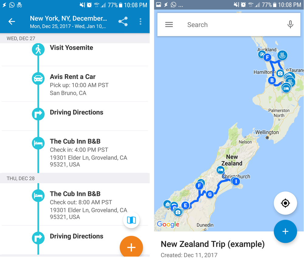 TripIt and Google MyMaps are cross-platform services - to the left is the TripIt Android app, to the right is the Google MyMaps app.
