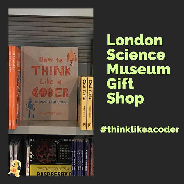 Discover How to Think Like a Coder in the London #sciencemuseum gift shop! #bookstagram #computerscience #coding #codingforkids
