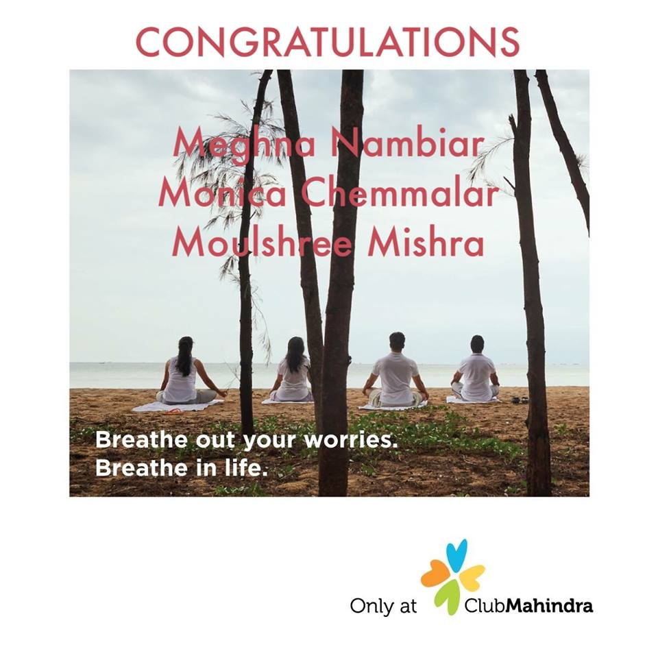 Travel is a form of meditation and we are delighted to announce the winners of the Svatma Women's Day contest for 3D/2N stay at any Club Mahindra property of their choice. Many congratulations and safe travels!