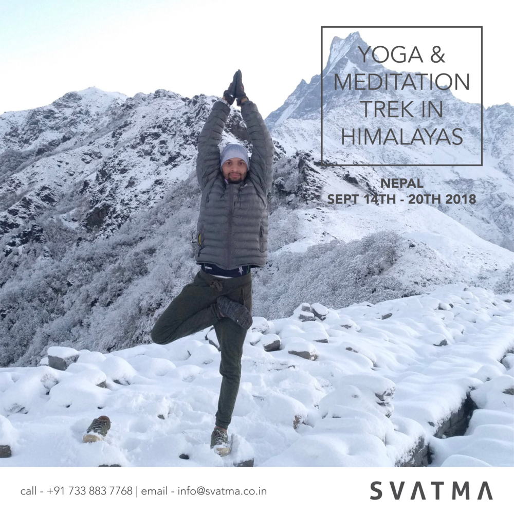 Situated just east of one of the most popular treks of Nepal, the Mardi Himal trek is a hidden gem. Few trekkers make their way to the Mardi Himal Base Camp spectacularly situated at the base of Mardi Himal and the impressive Machapuchhre. Experience Yoga in a setting like never before. We are excited to offer you the opportunity to sojourn into the Himalayas with a unique backdrop to experience Yoga. Recharge your self in the lap of the great Himalayas in the company of one of the most peaceful cultures in the world -Nepal. Join this travel expedition of 7 days to experience a journey of reflection into your soul. Call us on 7338837768 for more details or email us on info@svatma.co.in