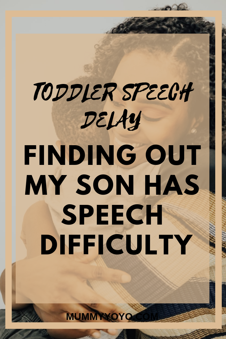 toddler speech delay-finding out my son has speech difficulty