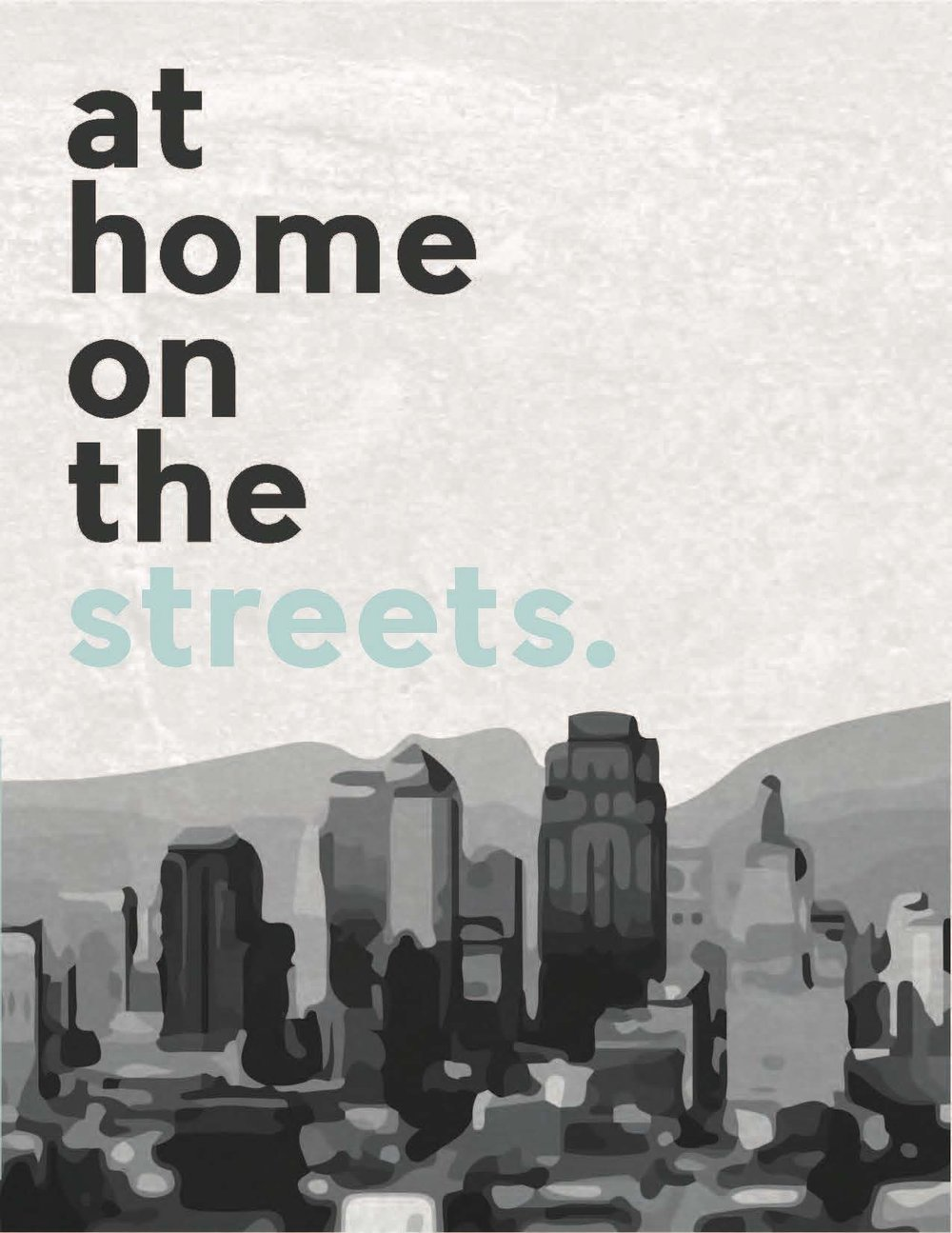 At Home on the Streets - Homelessness in our Backyard
