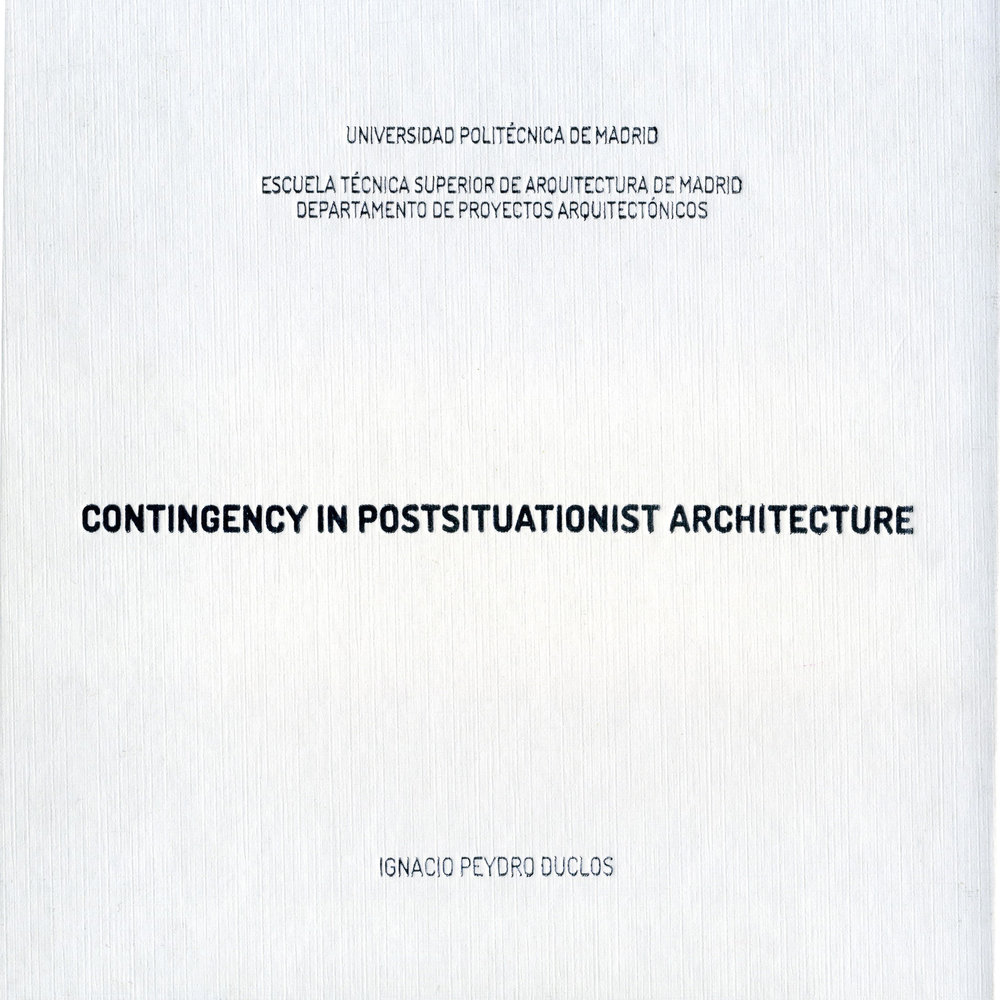 Contingency in Postsituationist Architecture.