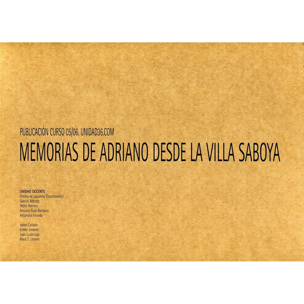 Memorias de Adriano desde la villa Saboya. 2006