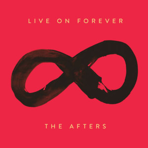 the-afters-live-on-forever-300x300