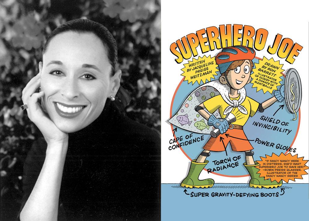 'Superhero Joe' signed by Jaqueline Preiss Weitzman