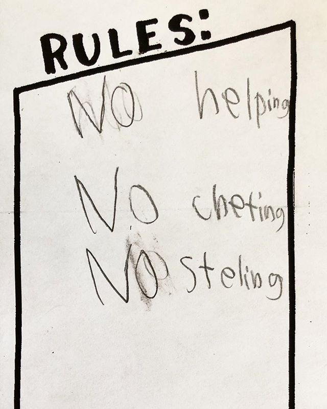 """These rules were created to make sure no one cheats at the new game this kid made up. Luckily, the """"no helping"""" rule doesn't apply to our amazing volunteer mentors who would fail miserably if we asked them to abide by it."""