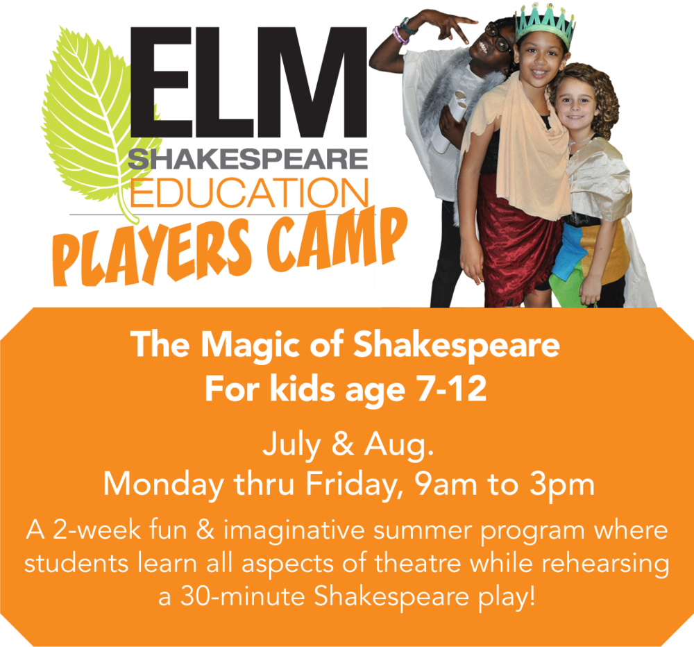 Elm Shakespeare Players Camp Education Program