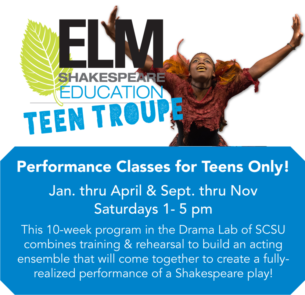 Elm Shakespeare Teen Troupe Education Program