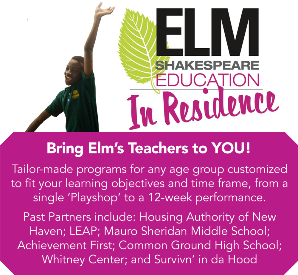 Elm Shakespeare In Residence Education Program
