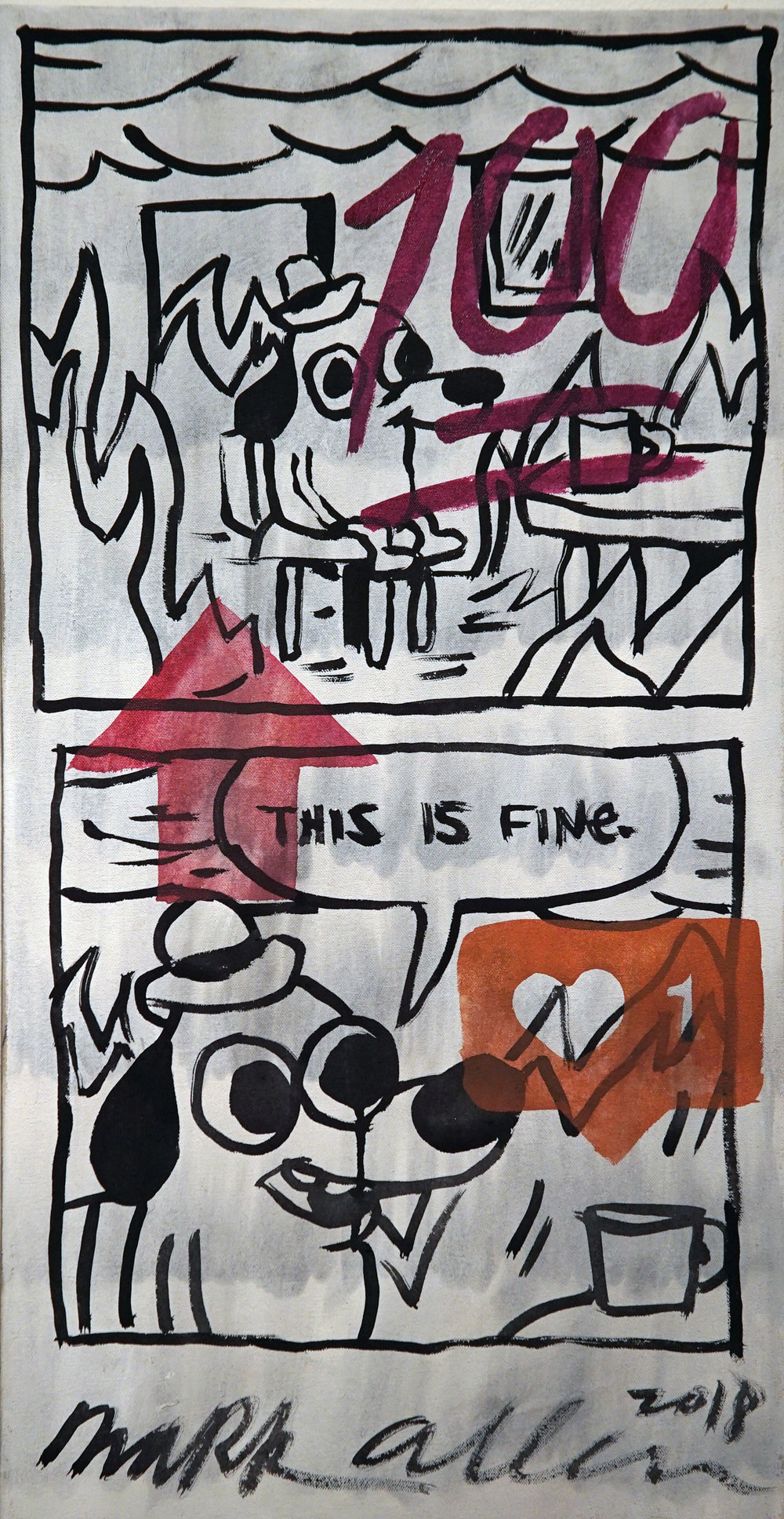 """This Is Fine"" (Meme Series) Acrylic on canvas. 18x30 inches. 2018. $360"