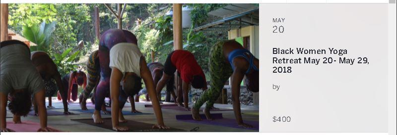 Black Women Yoga Retreat May 20 May29 2018 Black Lesbian Travel Blt World