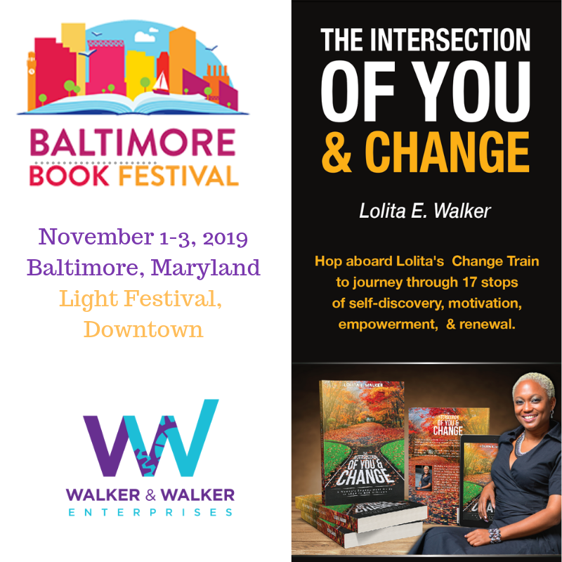 The Intersection of You & Change at Baltimore Book Festival with Lolita E. Walker
