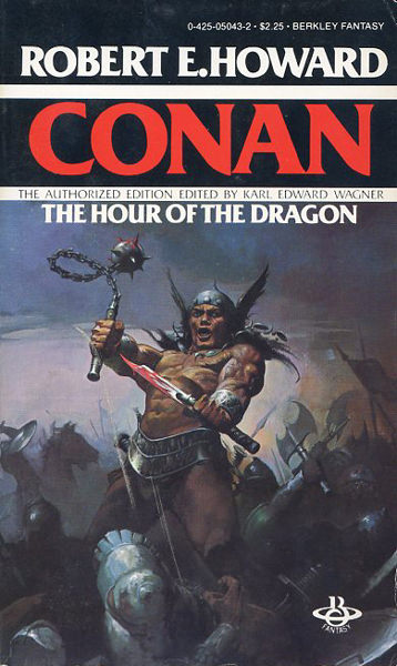 Robert E. Howard - The Hour of the Dragon.jpg