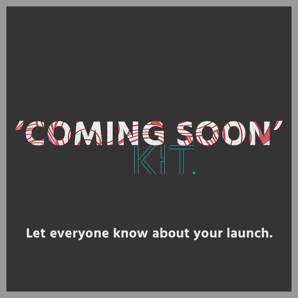 Coming Soon Kit.jpg
