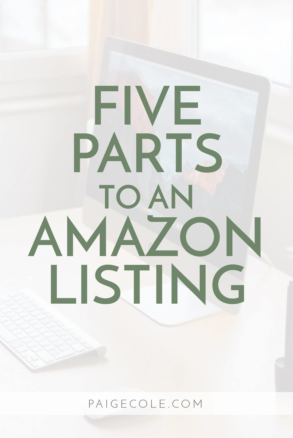 Five Parts to An Amazon Listing | Becoming an Amazon Private Label Seller