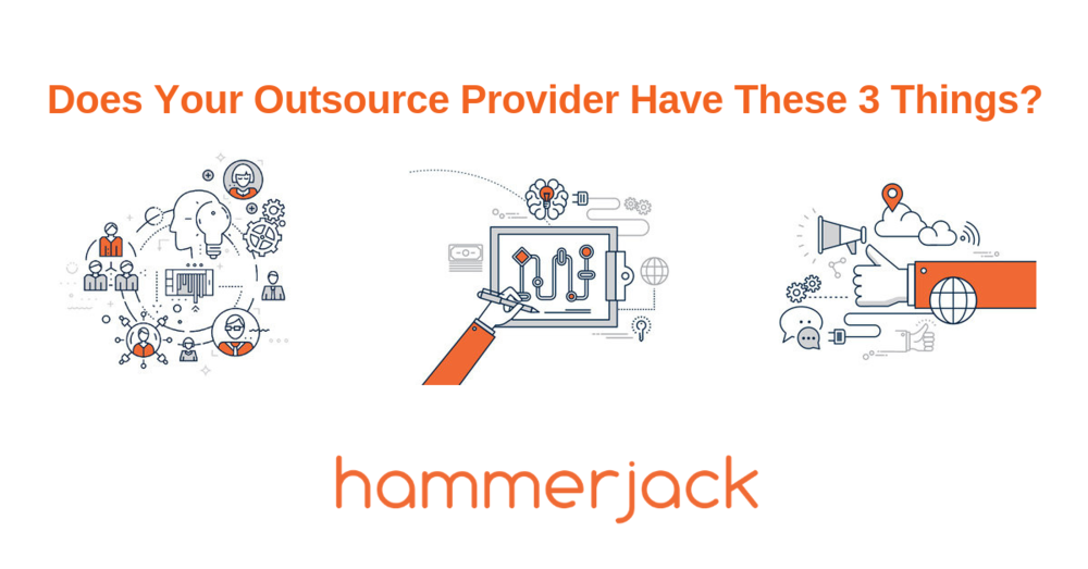 Does Your Outsource Service Provider Have These 3 Things_.png