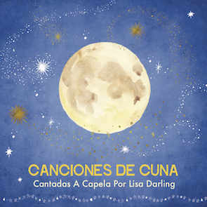 Canciones De Cuna (2017)     Itunes / CD Baby / Amazon