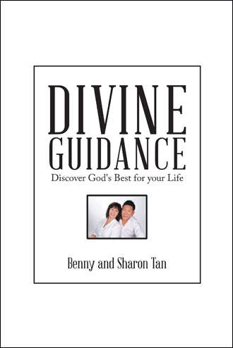 Divine Guidance - Benny and Sharon Tan