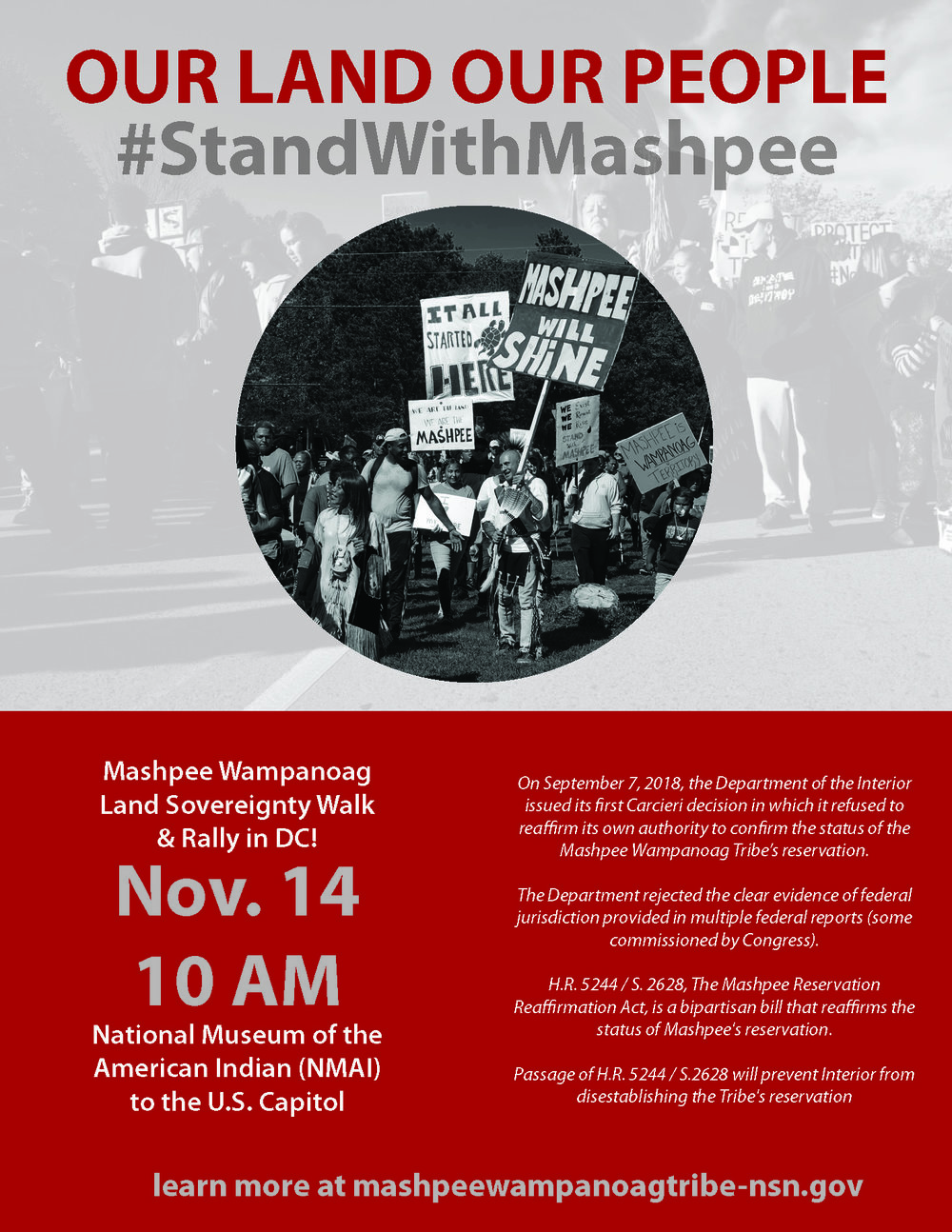 The Mashpee Wampanoag Tribe will be staging a walk in Washington DC to protest a recent federal government decision that could lead to the loss of its sovereign reservation. The Mashpee Wampanoag Land Sovereignty Walk and Rally will be held on Wednesday, November 14 at 10:00 a.m. and will go from the National museum of the American Indian to the U.S. Capitol in Washington DC.  This walk is on the heels of a walk held last month that went through part of the Tribe's ancestral homeland in Mashpee.