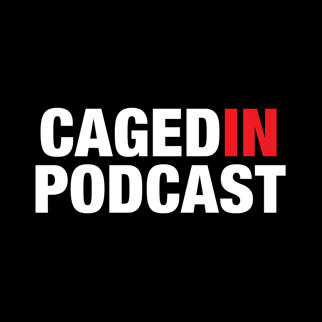 The Caged In Podcast