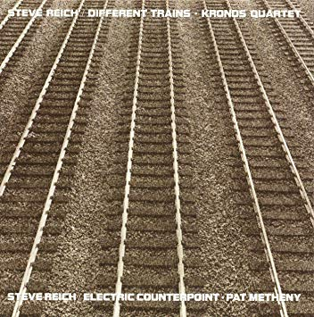 Steve Reich et al - Different Trains / Electric Counterpoint