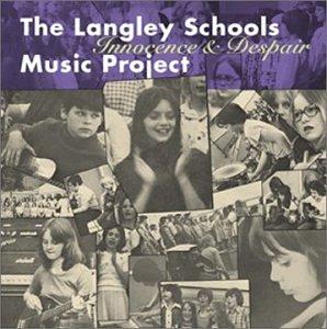 The Langley Schools Music Project - Innocence & Despair