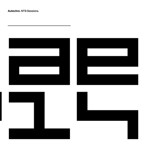 Autechre - NTS Sessions